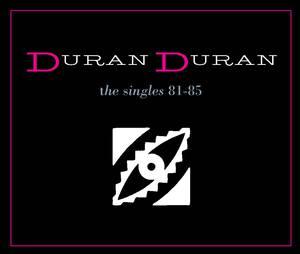 DuranDuran The Singles 81-85